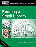 img - for Running a Small Library, Second Edition: A How-To-Do-It Manual for Librarians book / textbook / text book