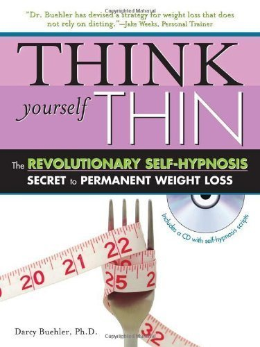 Think Yourself Thin with CD: The Revolutionary Self-Hypnosis Secret to Permanent Weight Loss by Darcy D. Buehler (Jan 1 2007) by Sourcebooks