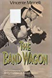 img - for The Band Wagon (Classical Film Scripts S) book / textbook / text book