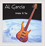 Make It So by Al Garcia (2002-07-30)