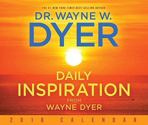 Daily Inspiration from Wayne Dyer 2018 Calendar