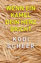 Wenn ein Kamel dein Herz bricht (Kindle Single) (German Edition)