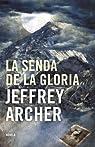 La senda de la gloria par Jeffrey Archer
