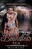 Boundless Sea (Sacred Breath Book 3)