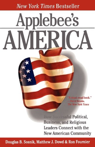 applebees-america-how-successful-political-business-and-religious-leaders-connect-with-the-new-ameri