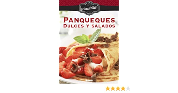 Panqueques. Dulces y salados (Spanish Edition) - Kindle edition by Maria Nuñez Quesada. Cookbooks, Food & Wine Kindle eBooks @ Amazon.com.