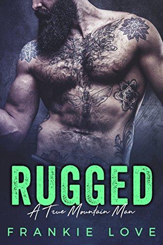 RUGGED (A True Mountain Man Book 2)