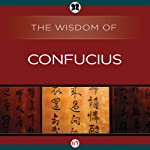 Wisdom of Confucius |  The Wisdom Series
