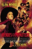 Heroes & Monsters: The Unofficial Companion to the League of Extraordinary Gentlemen by Jess Nevins (2003-06-01)