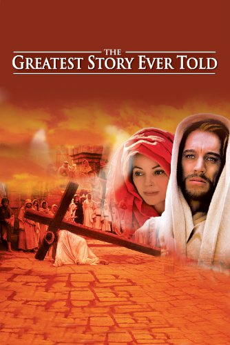 The Greatest Story Ever Told (The Cast Of The Greatest Story Ever Told)