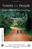 img - for Forests for People: Community Rights and Forest Tenure Reform (The Earthscan Forest Library) book / textbook / text book