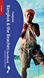 Bangkok and the Beaches Handbook: The Travel Guide (Footprint Handbooks) by Joshua Eliot front cover