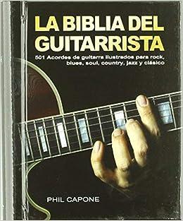 La biblia del guitarrista : 501 acordes de guitarra ilustrados ...