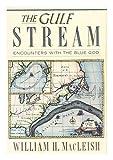 The Gulf Stream, William MacLeish, 0395406218