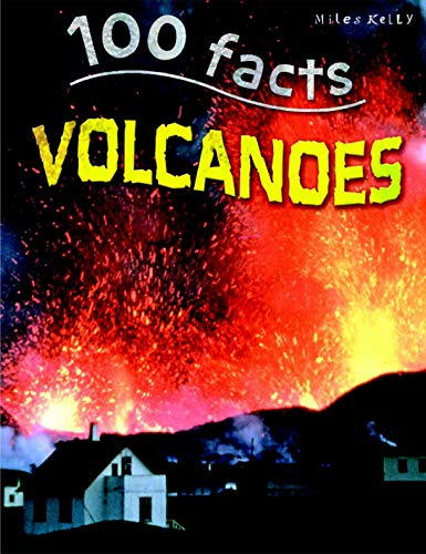 100 Facts Volcanoes Chris Oxlade