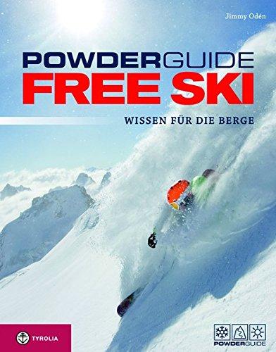 Powderguide Free Ski: Wissen für die Berge