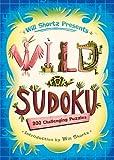 Will Shortz Presents Wild for Sudoku