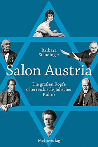 Salon Austria: Die großen Köpfe österreichisch-jüdischer Kultur