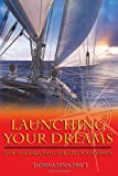 Launching Your Dreams, Donna Lynn Price, 1938686357