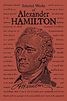 Selected Works of Alexander Hamilton (Word Cloud Classics)