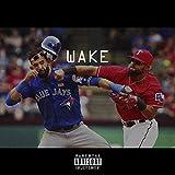 Wake - Single [Explicit]