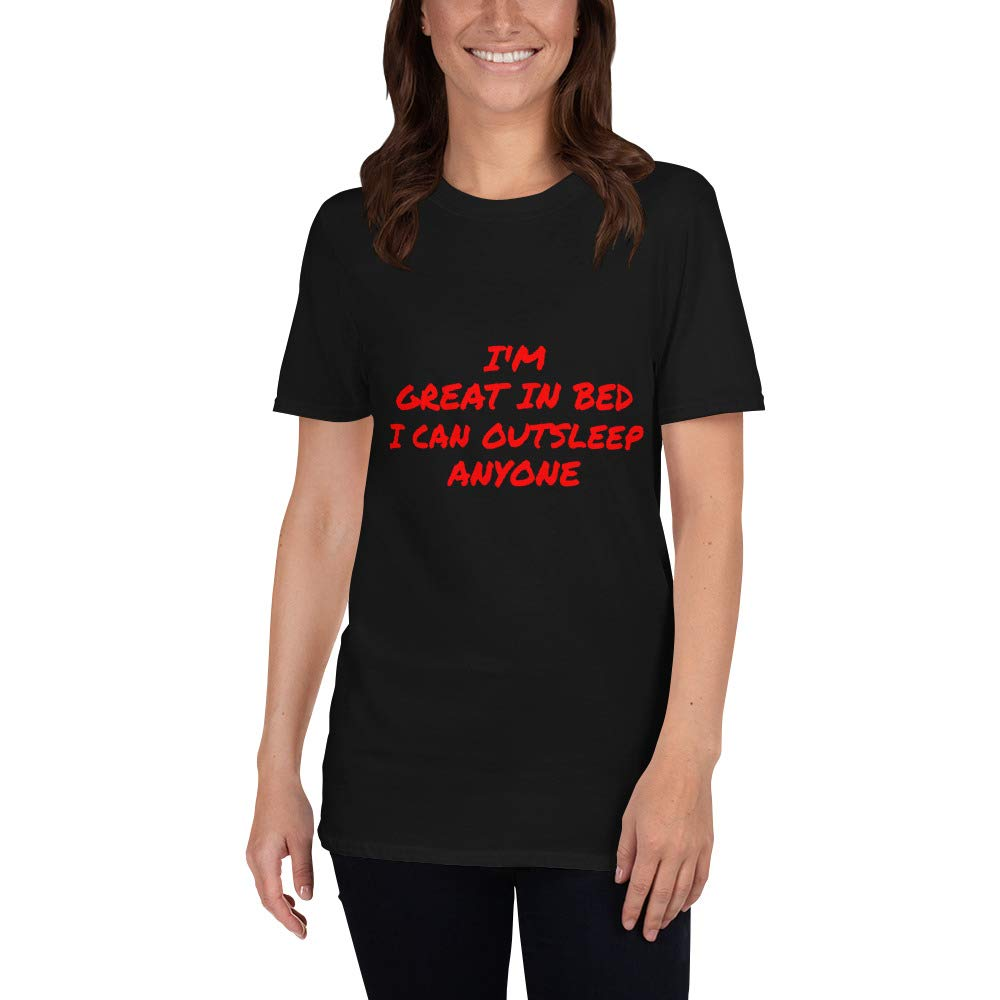 Im Great in Bed I Can Out-Sleep Anyone Funny Short-Sleeve Unisex T-Shirt