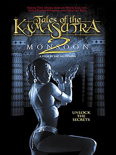 Tales of Kama Sutra II: Monsoon