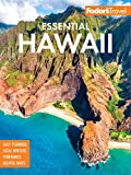 Fodor's Essential Hawaii (Full-color Travel Guide Book 2)