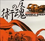 Raise the Dead by Marble Sheep (2006-09-12)