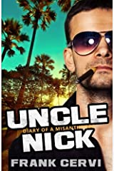 Uncle Nick: Diary of a Misanthrope Paperback