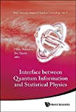 img - for Interface Between Quantum Information and Statistical Physics (Kinki University Series on Quantum Computing) by Mikio Nakahara (2012-09-13) book / textbook / text book
