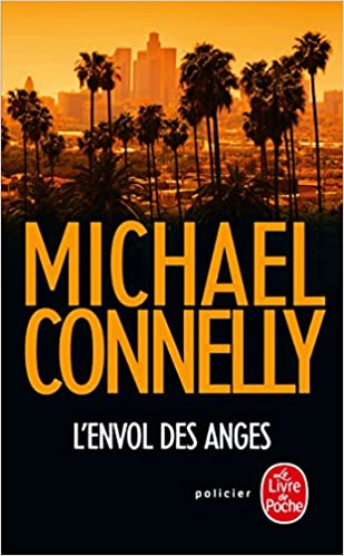 lenvol des anges harry bosch t 6 french edition
