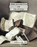 The Elements of Drawing, John Ruskin, 1463718225