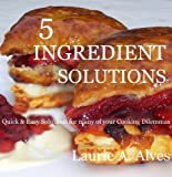 5 Ingredient Solutions