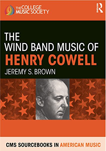 The Wind Band Music of Henry Cowell (CMS Sourcebooks in American Music Book 10) (Fuguing Tune)
