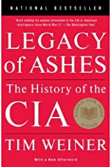 Legacy of Ashes: The History of the CIA Kindle Edition