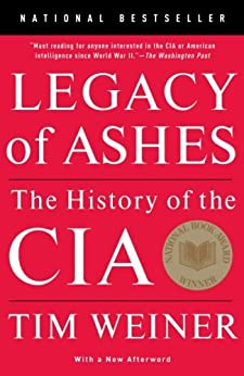Legacy of Ashes: The History of the CIA de [Weiner, Tim]
