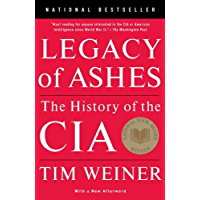 Legacy of Ashes: The History of the CIA (English Edition)