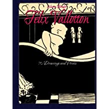 Felix Vallotton: 70 Drawings and Prints