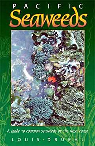 Pacific Seaweeds by Harbour Publishing