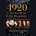 1920: The Year of Six Presidents Audiobook by David Pietrusza Narrated by Paul Boehmer