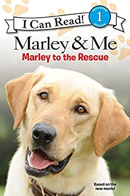 Marley Me Marley To The Rescue I Can Read Level 1 Quality Amazon Co Uk Gaudet M K Books