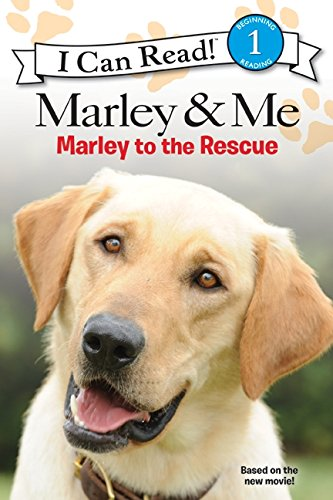 Marley & Me: Marley to the Rescue! (I Can Read Level 1)