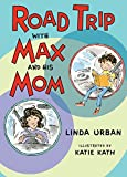 #9: Road Trip with Max and His Mom