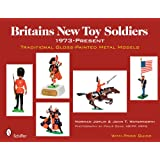 Britains New Toy Soldiers, 1973 to the Present