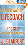Cancer Was My Lifecoach