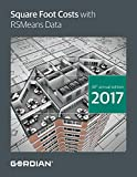 img - for Square Foot Costs With RSMeans Data 2017 (Means Square Foot Costs) book / textbook / text book