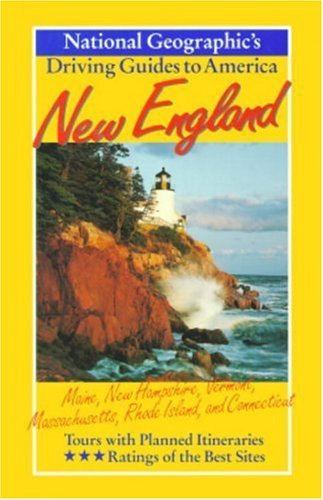 New England : Maine, New Hampshire, Vermont, Massachusetts, Rhode Island, and Connecticut (National Geographic's Driving Guides to America) by Kay Scheller - Hampshire Mall Shopping New
