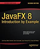 img - for JavaFX 8: Introduction by Example book / textbook / text book