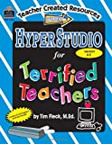 HyperStudio for Terrified Teachers, Tim Fleck, 0743934563